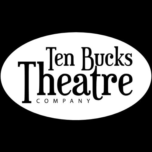 Ten Bucks Theatre