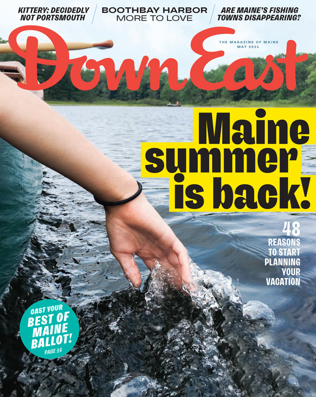 Down East Magazine, May 2021