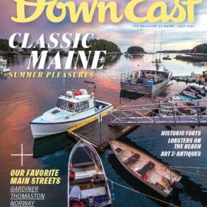Down East Magazine, July 2021